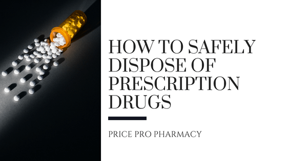 safely dispose of prescription drugs