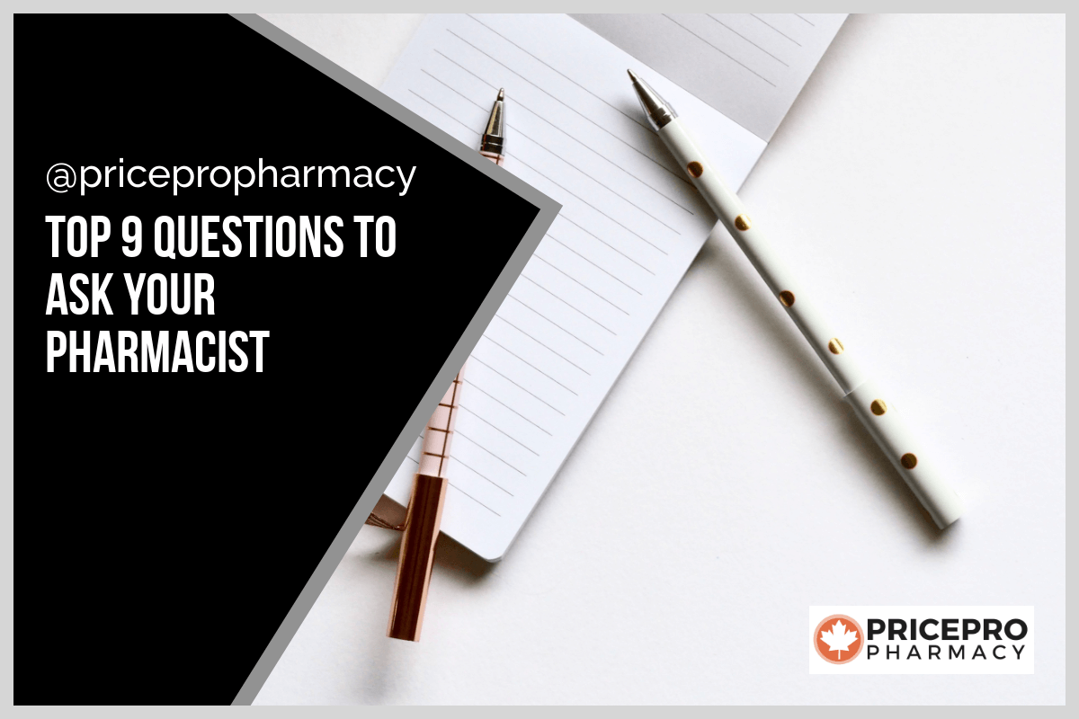 top 9 questions for your pharmacist